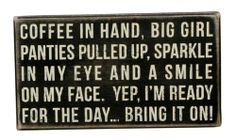 """""""Coffee IN Hand BIG Girl Panties Pulled UP """" Wood Sign Primitives BY Kathy   eBay"""