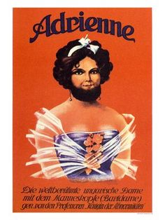 Adrienne, Bearded Lady, Circus Act.  Great fun idea for your circus costume