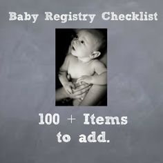 The Ultimate Baby Registry Checklist but also good reference for everything you will need