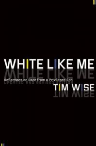 White like me (reflections on race from a privileged son) by Tim Wise. A comprehensive explanation of the toxic effects that institutional racism has on society by a white anti-racism activist, woven into a fascinating autobiographical format.