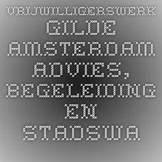 Vrijwilligerswerk Gilde Amsterdam - Advies, begeleiding en stadswandelingen in Amsterdam