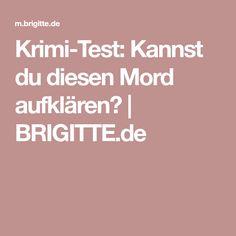 Krimi-Test: Kannst du diesen Mord aufklären? | BRIGITTE.de