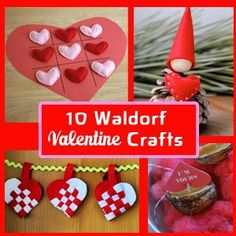 10 Waldorf Inspired Kids Valentine Crafts!
