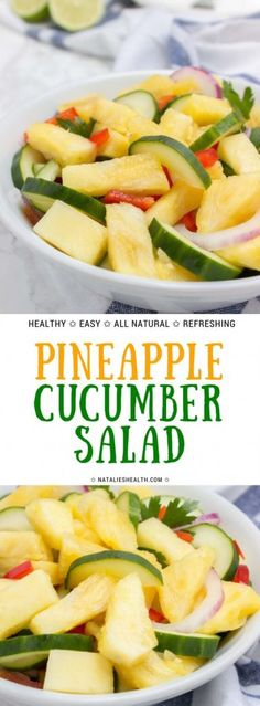 This refreshing Pineapple Cucumber Salad with lime dressing is ideal side that goes so well with any dinner or BBQ. It's packed with vitamins and so much crunchiness. It's HEALTHY, all natural and super easy to make! Great for potluck, parties and  picnics. #summerrecipes #healthyrecipes #recipe #recipeoftheday #salad #healthylifestyle #pineapple #veganrecipes #veganfood   NATALIESHEALTH.com