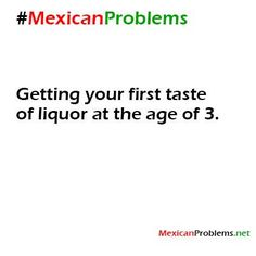 Mexican Problem #9498 - Mexican Problems