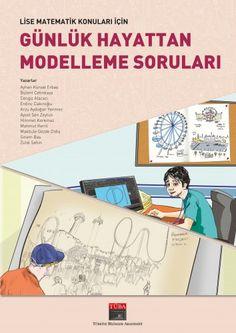 LİSE MATEMATİK KONULARI İÇİN GÜNLÜK HAYATTAN MODELLEME SORULARI - Türkiye Bilimler Akademisi - Online Kitap Satış