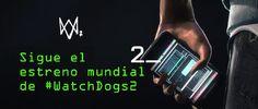 Estreno mundial de WatchDogs2