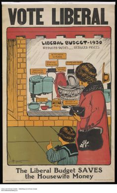 Type of source: poster    Origin of date: 1930.  This poster is looks like about the liberal's party commercial poster, and it says they are helping housewife to saving money.