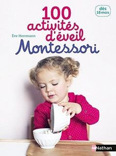 7 books of Montessori activities and other pedagogies - Livres - Montessori Materials, Montessori Activities, Infant Activities, Book Activities, Montessori Pdf, Activity Ideas, Puffy Paint, Baby Play, Thing 1