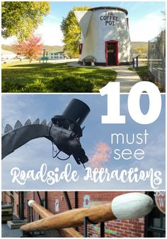 10 Must See Roadside Attractions on your next Road Trip