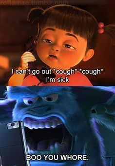 Mean Girls and Monster Inc- whatta mix
