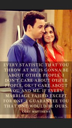 I love this quote, and I totally remember when he said it to Topanga. :)