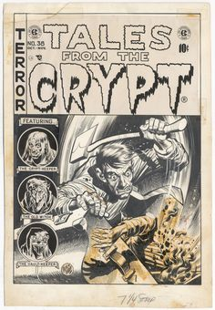 Jack Davis: Tales from the Crypt #38 cover original art (1953). Shown first is the version that saw print, followed by the original uncensored version (before a paste-up was added). Thanks to Russ...