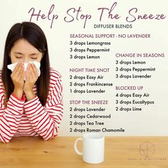 Doterra essential oil diffuser blends to Stop the Sneeze by Natalie Blackburne. Feel better when sick with cold or flu. Stuffy Nose Essential Oils, Essential Oils For Colds, Essential Oil Diffuser Blends, Essential Oil Uses, Nutrition, Diffuser Recipes, Doterra Oils, Doterra Diffuser, Seasonal Allergies