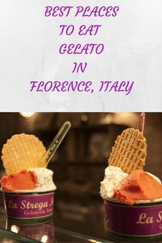 Where to eat Gelato in Florence Italy