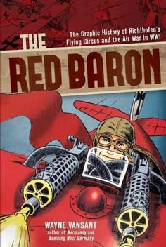 Recounts in graphic novel format the story of Manfred von Richthofen--better known as the Red Baron--from his beginnings as a cavalry member and a pilot-in-training to his death at the age of twenty-f