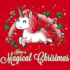 Simply having a magical Christmastime! Get the red Have a Magical Christmas t-shirt only at TeeTurtle! Exclusive graphic designs on super soft cotton tees. Christmas Unicorn, Magical Christmas, Christmas Art, Christmas Humor, Xmas, Unicorn Puns, Unicorn Art, Kawaii Drawings, Cute Drawings