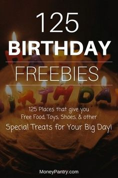 125 Birthday Freebies: Awesome Places to Get Free Stuff on Your Birthday - MoneyPantry Freebies On Your Birthday, Free On Your Birthday, Free Things On Birthday, Birthday Coupons, Birthday Stuff, Stuff For Free, Free Stuff By Mail, Ways To Save Money, Money Saving Tips