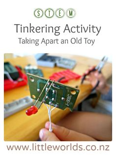 STEM Tinkering Activity: Taking Apart an Old Toy | Little Worlds