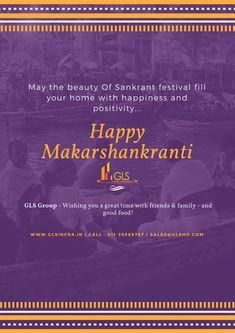 """Happy Makar Sankranti"" - GLS Infratech Private Limited Call : 011-39589767 sales@glsho.com Happy Makar Sankranti, Friends Family, Wish, Positivity, Crown, Homes, Corona, Houses, House"