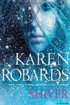 Shiver by Karen Robards, http://www.amazon.com/dp/1451678673/ref=cm_sw_r_pi_dp_zxz6qb1MDWDN0