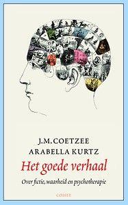 Het goede verhaal door J.M. Coetzee, Arabella Kurtz (gebonden) - Managementboek.nl