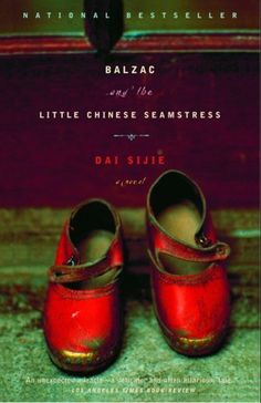 Booktopia has Balzac and the Little Chinese Seamstress by Dai Sijie. Buy a discounted Paperback of Balzac and the Little Chinese Seamstress online from Australia's leading online bookstore. I Love Books, Great Books, Books To Read, My Books, Book Club Books, The Book, Small Book, Book Nerd, Reading Lists