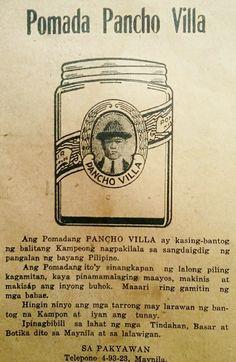 Pancho Villa pomade (ctto) Pancho Villa, Filipino Culture, Filipiniana, Local Ads, Old Advertisements, Old Ads, History Facts, Print Ads, Manila