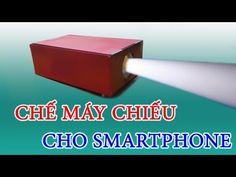 Hướng dẫn làm máy chiếu phim 120 inch từ smartphone - phần 1 - YouTube