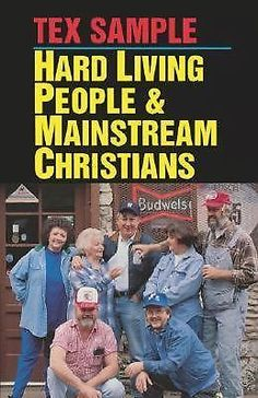 Hard Living People and Mainstream Christians by Tex Sample (1993, Paperback)