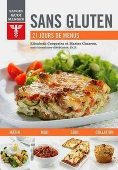 SANS GLUTEN SANS LACTOSE: Livre de recettes : Sans gluten - 21 jours de menus