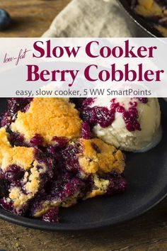 Low Calorie Recipes 221731981639352653 - Slow Cooker Berry Cobbler is a simple, healthy, easy, low-calorie, low-fat summer slow cooker dessert – 160 calories & 5 WW Freestyle SmartPoints! Source by marthamckinnon Slow Cooker Desserts, Crock Pot Desserts, Slow Cooker Recipes, Crock Pots, Healthy Crockpot Recipes, Healthy Dessert Recipes, Gourmet Recipes, Cooking Recipes, Eggless Desserts