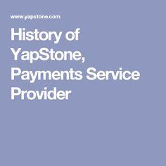 History of YapStone, Payments Service Provider