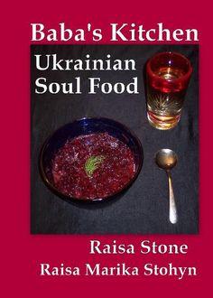 Ukrainian Cookbook  #ukrainianfood #ukrainianrecipes #chickensoup #polishfood #polishrecipes #easterneuropeanfood #easterneuropeanrecipes #babaskitchenukrainiansoulfood #ukrainefood #ukrainerecipes #ukrainiandessert #ukrainiancostume #ukrainiandance #ukrainianmusic #borshch #borsht #perogies #holubtsi #cabbagerolls #borsh