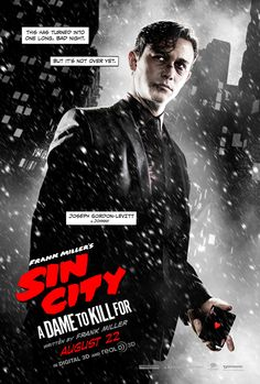 Joseph Gordon-Levitt in Sin City, a Dame to Kill For.
