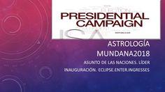 Mundana #astrology 2018 #presidential #campaign