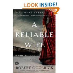 Amazon.com: A Reliable Wife (9781565125964): Robert Goolrick: Books