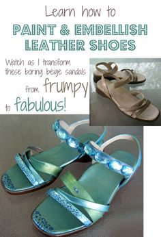 How to Paint Leather Shoes and Embellish Them for Custom Fashion Footwear - a fun and easy crafts project that lets you express your inner artist, and you can wear your project when you're finished. :)