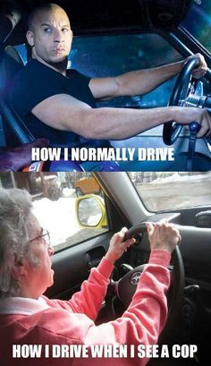 Funny car meme - How I normally drive - http://jokideo.com/funny-car-meme-normally-drive/