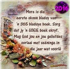 Nuwe Jaar Happy New Year Quotes, Quotes About New Year, Christmas Quotes, Christmas And New Year, New Year Message, Afrikaans Quotes, New Year Wishes, Verses, Qoutes