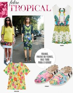 Compre moda com conteúdo, www.oqvestir.com.br #Fashion, #Loves #Print #Summer14  #Tropical #Trend