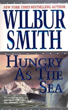 Bestseller Books Online Hungry as the Sea Wilbur Smith $10.66  - http://www.ebooknetworking.net/books_detail-0312600887.html