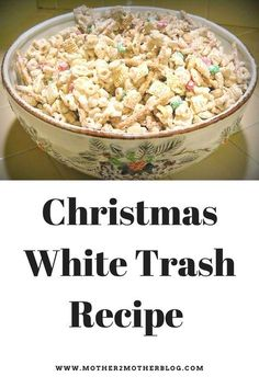 christmas treats White Trash or Christmas Crunch is the perfect snack or gift idea for the holidays. Check out my recipe. Its easy and delicious. Christmas Trash Recipe, Christmas Party Food, Christmas Goodies, Christmas Entertaining, Xmas Food, Christmas Gifts, Holiday Snacks, Holiday Recipes, Christmas Recipes