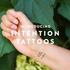 "Introducing ""preppy"" temporary/flash IntentionTattoos! There are six in the collection: Be Present, Be Patient, Be Brave, Be Love, Accept What Is, and Be The Light. Add one or a combo whenever you need to add a little extra intention to your day!"