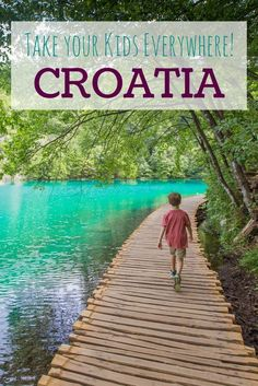 Croatia with kids: Zagreb and Plitvice Lakes National Park are very kid-friendly. Here's how we did it. Take your kids everywhere! #travelsecrets