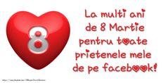 Felicitari de 8 Martie - 8 Martie Fericit! - mesajeurarifelicitari.com Happy Woman Day, Happy Women, 8 Martie, 8th Of March, Facebook
