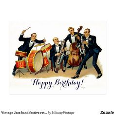 Shop Vintage Jazz band festive retro Happy Birthday Postcard created by kikiwayVintage. Retro Happy Birthday, Happy Birthday Funny Humorous, Happy Birthday Typography, Happy Birthday Best Friend, Happy Birthday Gifts, Happy Birthday Greetings, Vintage Birthday, Birthday Wishes, Happy Birthday Artist