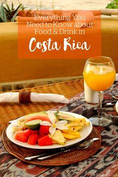 Everything you need to know about food & drink in Costa Rica.