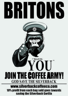 Britons we want you - our Silverback Coffee Co poster to help us raise money to help save the Silverback Gorilla from extinction Silverback Gorilla, Sign Painting, Coffee Art, How To Raise Money, Typo, Join, Army, Lettering, Poster
