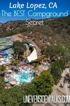 Off the beaten beach path, head inland to California Best Kept Campground Secret! Lopez Lake - ziplines, waterparks, kayaking, camping, etc.. Very family friendly! | UnevenSidewalks